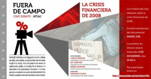 Fuera de campo: La crisis financiera de 2008 @ https://www.youtube.com/user/attactv/live