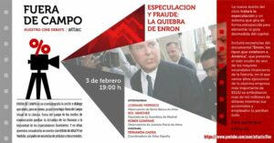 Fuera de Campo. ESPECULACIÓN Y FRAUDE: LA QUIEBRA DE ENRON @ https://www.youtube.com/user/attactv/live
