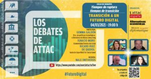 Debate TRANSICIÓN A UN FUTURO DIGITAL @ https://www.youtube.com/user/attactv/live